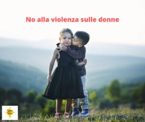Nessuna scusa, no alla violenza sulle donne